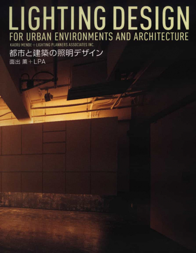 Lighting Design for Urban Environments and Architecture
