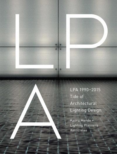 LPA 1990-2015 Tide of Architectural Light Design (ENG)